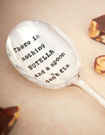 "Teaspoon ""Nutella and a spoon can not fix"""