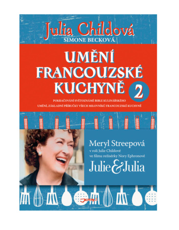 Julia Child - Art of French Cuisine 2